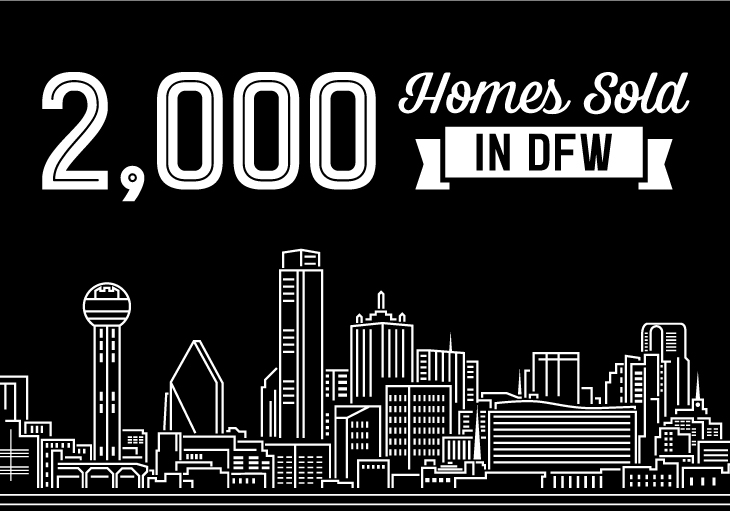 Black and white graphic depicting Dallas-Fort Worth skyline and text saying 2,000 homes sold in DFW.