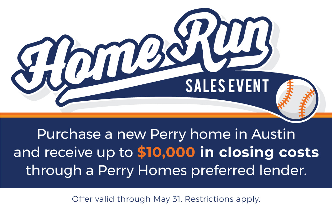 Home Run Sales Event Promotion - Austin